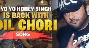 Dil Chori Lyrics – Yo Yo Honey Singh | LyricsHawa