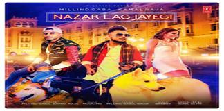 NAZAR LAG JAYEGI LYRICS – Millind Gaba | Kamal Raja