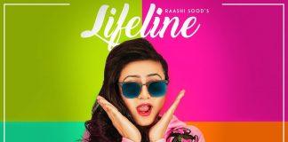 LIFELINE LYRICS – Raashi Sood | Navi Ferozpurwala