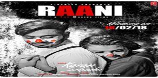 RAANI LYRICS –  Karan Sehmbi | Ricky