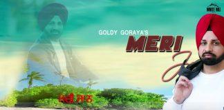 MERI JAAN LYRICS – Goldy Goraya | Deep Jandu