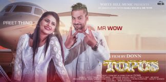 TOPUS LYRICS – Preet Thind | Mr Wow
