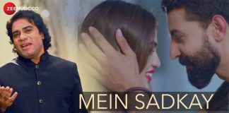 MEIN SADKAY LYRICS – Javed Bashir