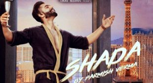 Parmish Verma Song Shada