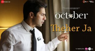 October Song Theher Ja is Released