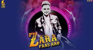 Millind Gaba Song Zara Paas Aao is Out Now