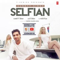 Selfian – Sunnyy Singh Bollywood Mp3 Video Song Ringtone Download