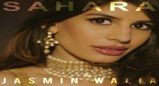Sahara – Jasmin Walia Mp3 Video Song Ringtone Download