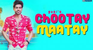 Chootay Maatay Lyrics – Guri