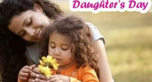 Daughter's Day SMS, Daughter's Day Messages, Happy Daughters Day Wishes