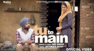 Tu Te Main Song by Jatinder Shah