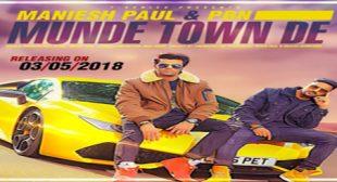 Munde Town De – Maniesh Paul Ft. PBN Mp3 Video Song Ringtone Download