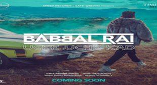 Uche Uche Kad – Babbal Rai Mp3 Video Song Ringtone Download