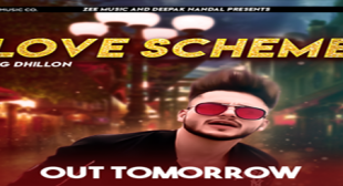 Love Scheme – BIG Dhillon Mp3 Video Song Ringtone Download