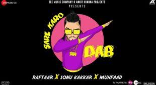 Sare Karo Dab Lyrics – Raftaar