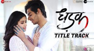 Dhadak Song by Ajay-Atul