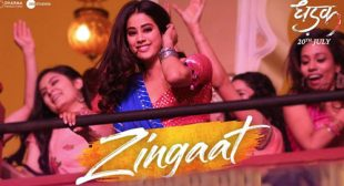 Dhadak Song Zingaat is Released