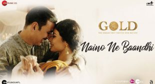 Naino Ne Baandhi Lyrics – Gold