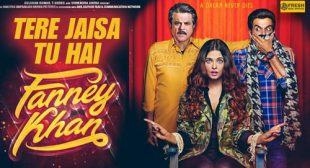 Tere Jaisa Tu Hai Lyrics – Fanney Khan