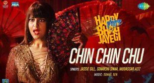 Chin Chin Chu Lyrics – Happy Phirr Bhag Jayegi