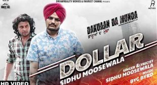 Sidhu Moose Wala Song Dollar is Out Now