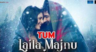 Tum Song – Laila Majnu