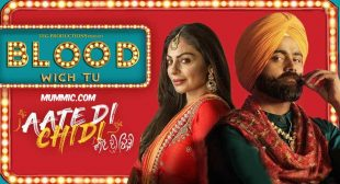 BLOOD WICH TU LYRICS – Amrit Maan | Aate Di Chidi