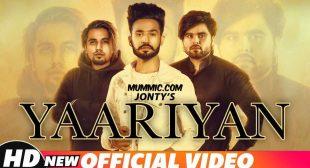 Yaariyan Lyrics – Jonty | Ninja & A-Kay