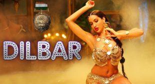 Dilbar Lyrics – Satyamev Jayate