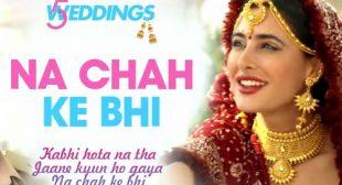 Vishal Mishra Song Na Chah Ke Bhi