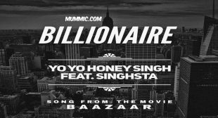 BILLIONAIRE LYRICS – Baazaar | Yo Yo Honey Singh