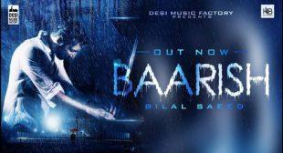 Baarish Lyrics – Bilal Saeed