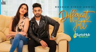 DIFFERENT JATT LYRICS – RESHAM SINGH ANMOL | iLyricsHub