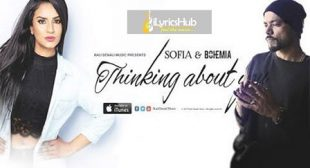 THINKING ABOUT YOU LYRICS – BOHEMIA, Sofia | iLyricsHub