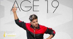AGE 19 LYRICS – JASS MANAK, DIVINE | iLyricsHub