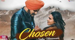 Chosen Lyrics | Sidhu Moose Wala – All Lyrics | Checklyrics.com