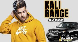 KALI RANGE LYRICS – JASS MANAK | iLyricsHub
