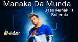 MUNDA MANAKA DA LYRICS – JASS MANAK, BOHEMIA | iLyricsHub