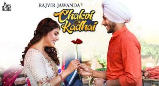 Chakvi Kadhai by Rajvir Jawanda – LyricsBELL