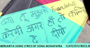 Ambersariya Song Lyrics by Sona Mohapatra – Fukrey – Catchy Lyrics