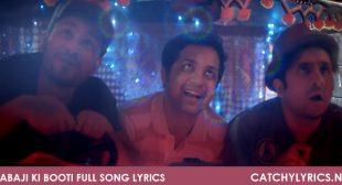Babaji Ki Booti Full Song Lyrics – Go Goa Gone – Catchy Lyrics