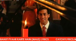 Bahut Pyaar Karte Hain (Male) Lyrics – Saajan (1991) – Catchy Lyrics