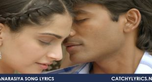 Banarasiya Song Lyrics – Shreya Ghoshal – Raanjhnaa – Catchy Lyrics