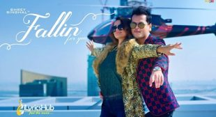 FALLIN FOR YOU LYRICS – SHREY SINGHAL | iLyricsHub