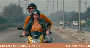 Katiyan Karun Song Lyrics – Rockstar – Catchy Lyrics
