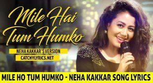 Mile Ho Tum Humko (Reprise) Song Lyrics