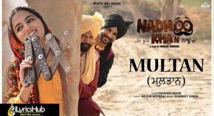 MULTAN LYRICS – MANNAT NOOR | NADHOO KHAN | iLyricsHub