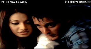 Race – Pehli Nazar Mein Full Song Lyrics – Atif Aslam – Catchy Lyrics