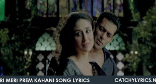 Teri Meri Prem Kahani Song Lyrics – Bodyguard – Catchy Lyrics
