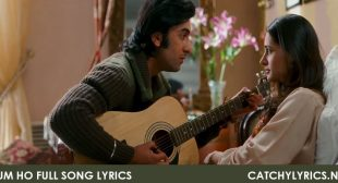 Tum Ho Full Song Lyrics – Rockstar – Catchy Lyrics